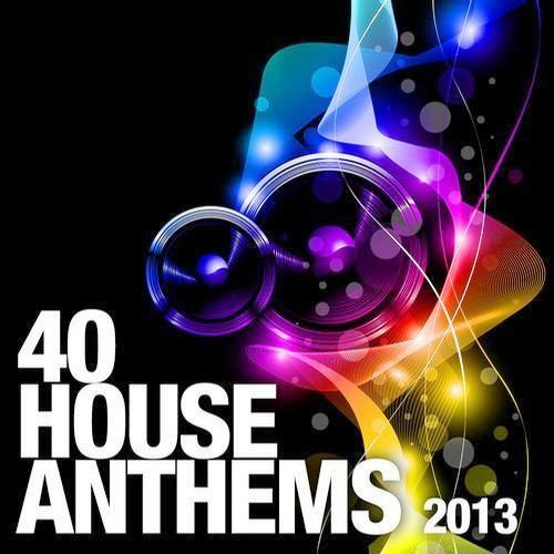 Va 40 house anthems 2013 2013 albumok music4you for Alex kunnari lifter maison dragen remix