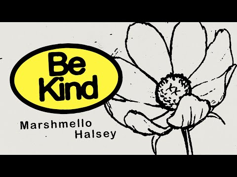 Marshmello & Halsey - Be Kind (Marshmello Lyric Video)