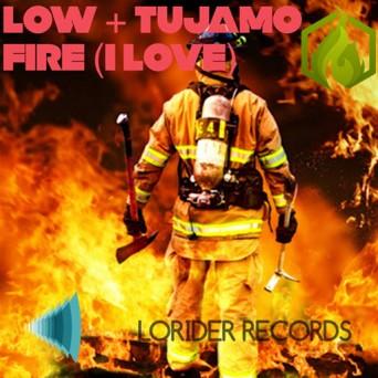 Tujamo & Low - Fire (I Love) (Orginal Mix)