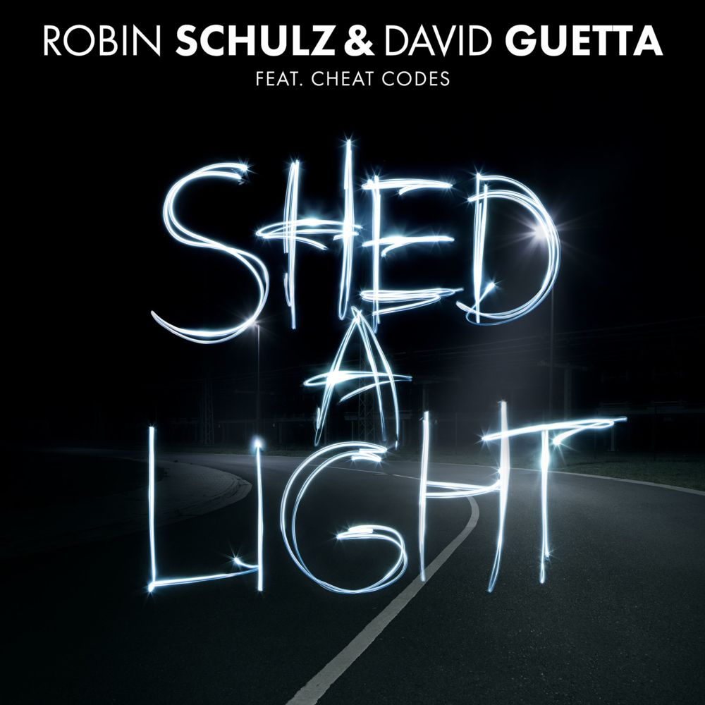 Robin Schulz & David Guetta - Shed A Light (Extended Version)