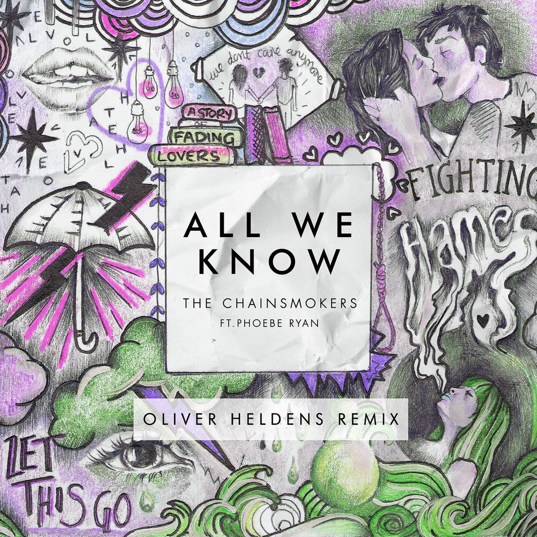 The Chainsmokers feat. Phoebe Ryan - All We Know (Oliver Heldens Extended Remix)