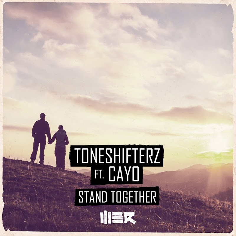 Toneshifterz feat. CAYO - Stand Together (Extended Mix)