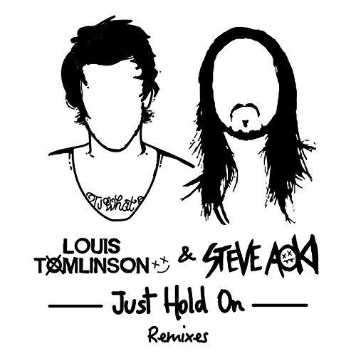 Steve Aoki & Louis Tomlinson - Just Hold On (Steve Aoki Festival Edit)