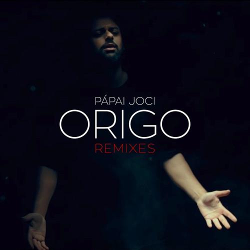 Pápai Joci - Origo (My Dirty House Remix)