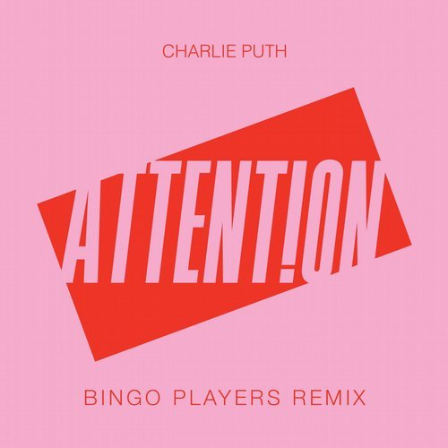 Charlie Puth - Attention (Bingo Players Extended Remix)