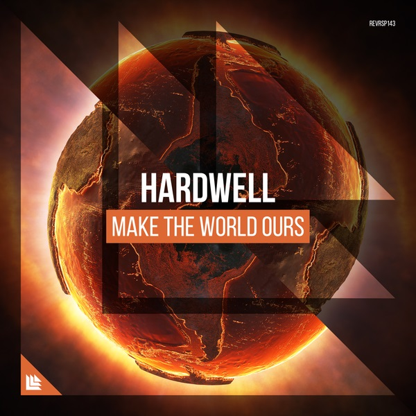 Hardwell - Make The World Ours (Extended Mix) /revealed.dj/