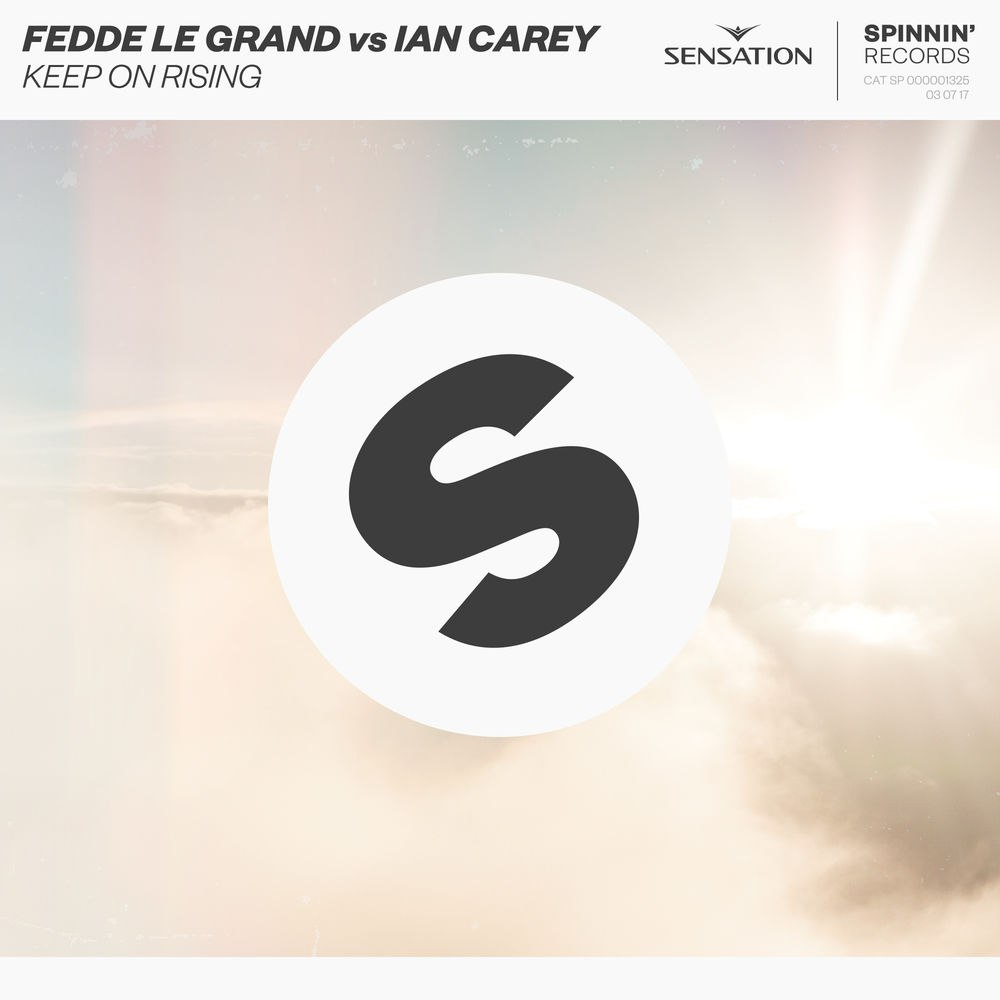 Fedde Le Grand vs. Ian Carey - Keep On Rising (Extended Mix)