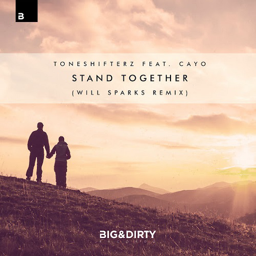 Toneshifterz feat. CAYO - Stand Together (Will Sparks Extended Remix)