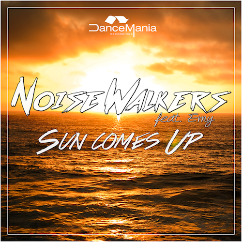 Noise Walkers feat. Emy - Sun Comes Up (Original Mix)