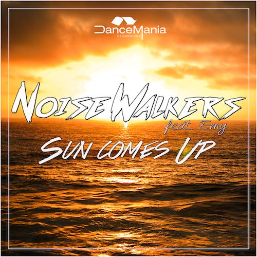 Noise Walkers feat. Emy - Sun Comes Up (Original Mix)