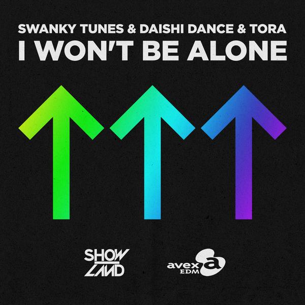 Swanky Tunes & Daishi Dance & Tora - I Wont Be Alone (Extended Mix)