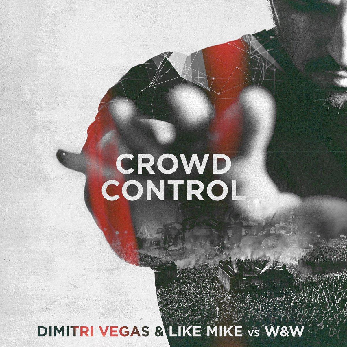 Dimitri Vegas & Like Mike vs W&W -  Crowd Control