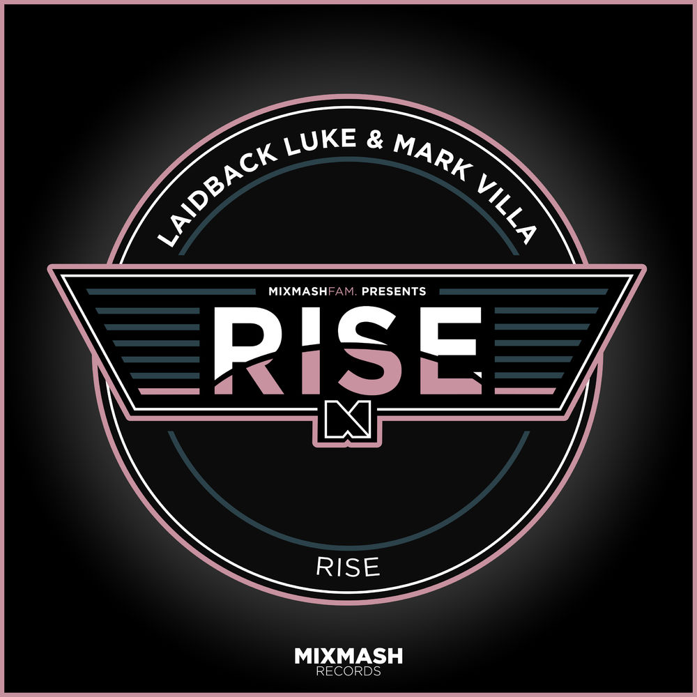 Laidback Luke & Mark Villa - Rise (Extended Mix)