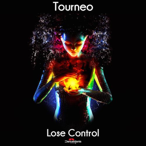 Tourneo - Lose Control (Original Mix)