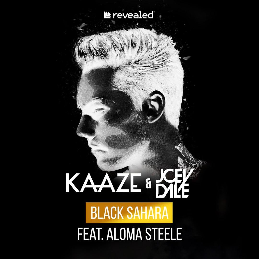 KAAZE & Joey Dale feat. Aloma Steele - Black Sahara (Extended Mix)