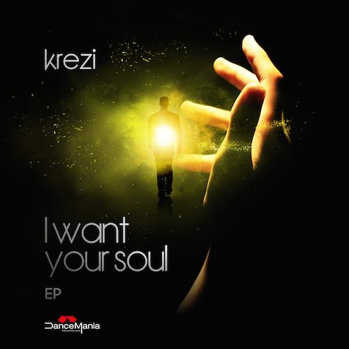 Krezi - I Want Your Soul (Original Mix)