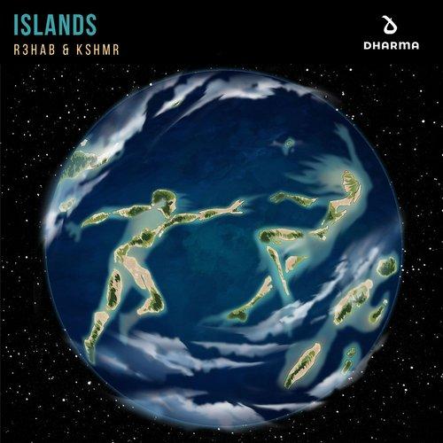 R3hab & KSHMR - Islands (Extended Mix)