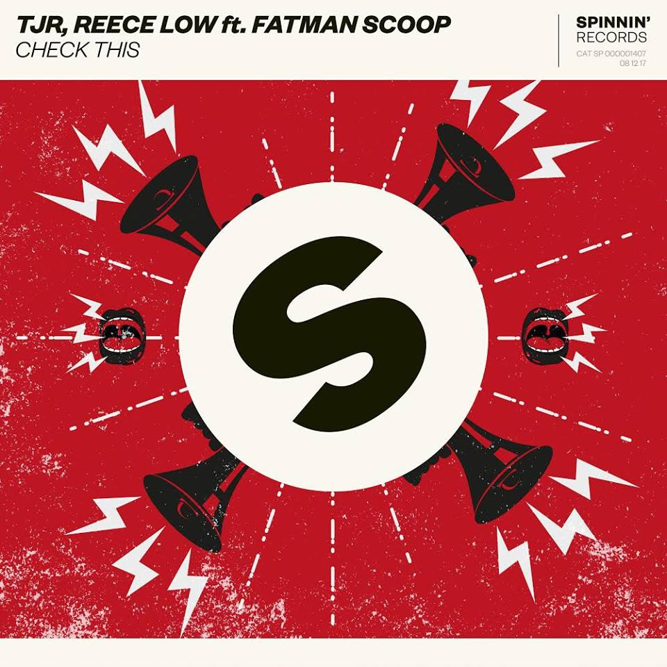 TJR, Reece Low feat. Fatman Scoop - Check This (Extended Mix)