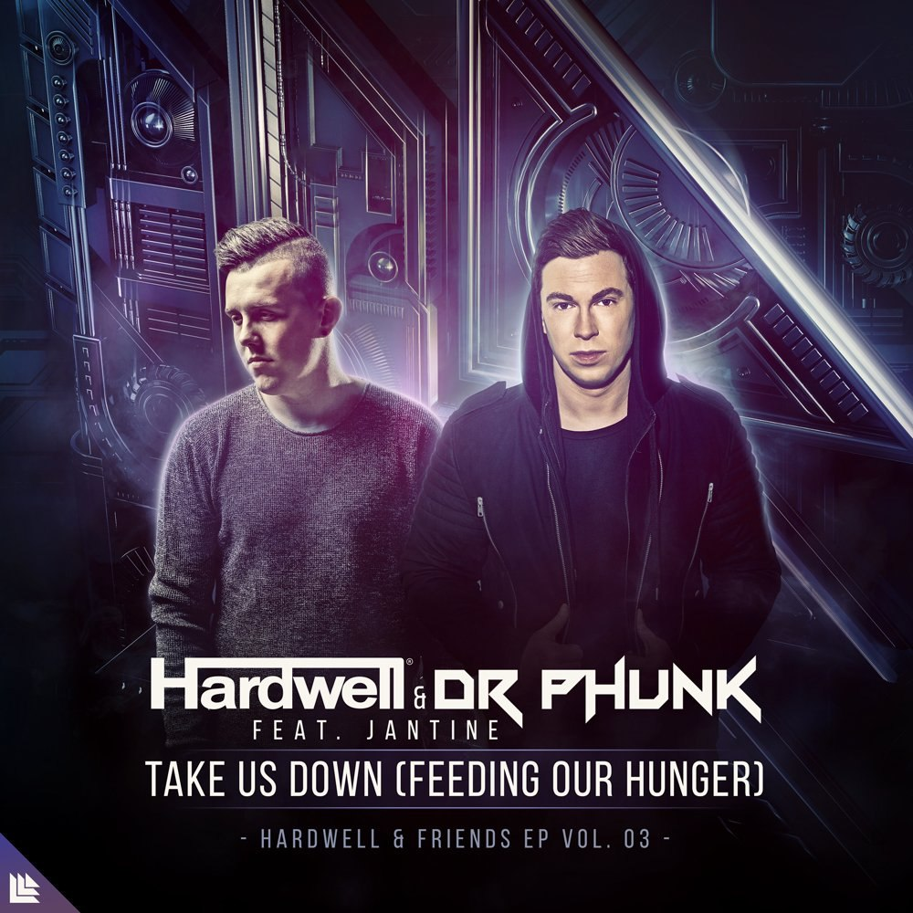 Hardwell & Dr Phunk feat. Jantine - Take Us Down (Feeding Our Hunger) (Extended Mix)