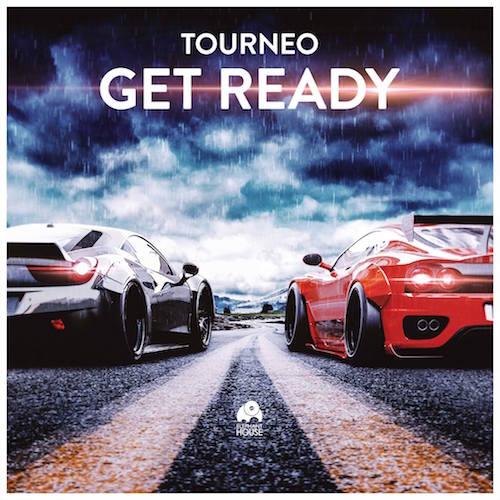 Tourneo - Get Ready (Original Mix)