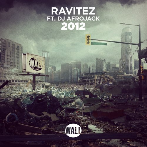 Ravitez feat. DJ Afrojack - 2012 (Original Mix) (Extended Mix)