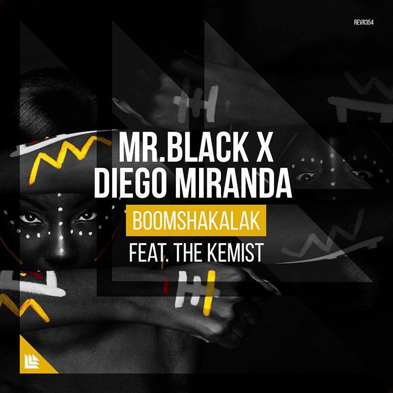 MR.BLACK x Diego Miranda feat. The Kemist - Boomshakalak (Extended Mix)