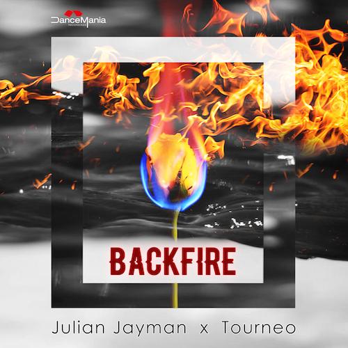 Julian Jayman & Tourneo - Backfire (Original Mix)