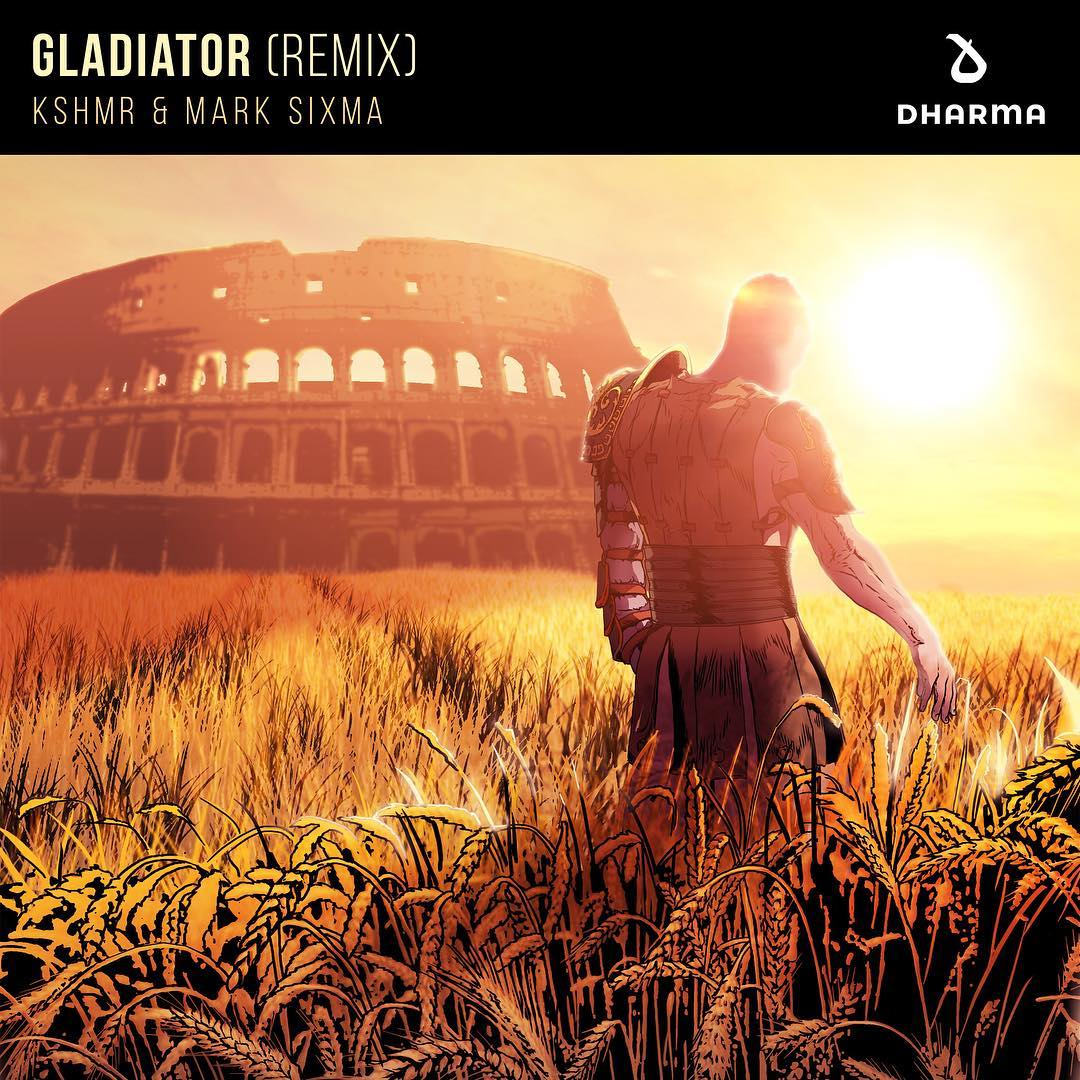 KSHMR & Mark Sixma - Gladiator (Remix)