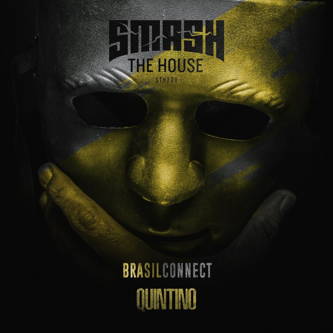 Quintino - Brasil Connect (Extended Mix)