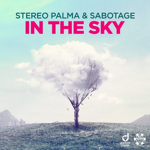 Stereo Palma & Sabotage - In the Sky (Original Mix)