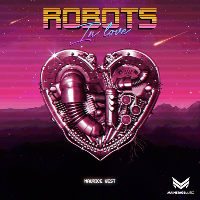 Maurice West - Robots In Love (Extended Mix)