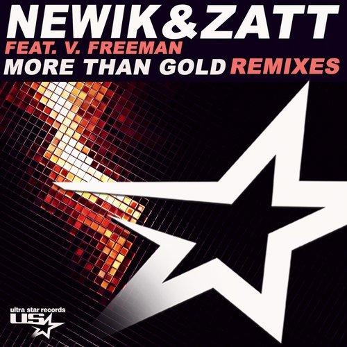 Newik & Zatt feat. V.Freeman - More Than Gold (Barstone Remix)