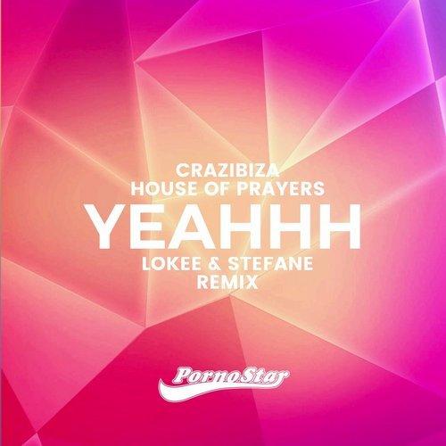 Crazibiza - Yeahhh (Lokee & Stefane Remix)