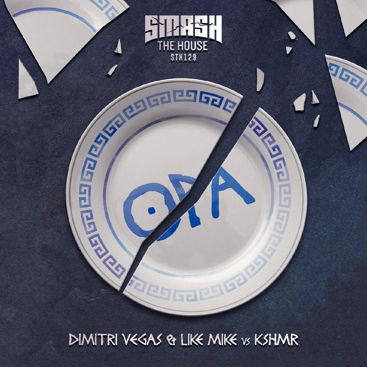 Dimitri Vegas & Like Mike & KSHMR - Opa (Original Mix)