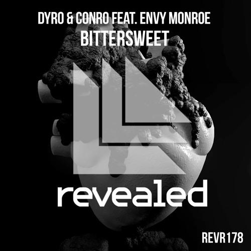 Dyro & Conro feat. Envy Monroe - Bittersweet