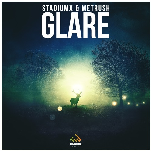 Stadiumx & Metrush - Glare